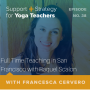 Artwork for 38:  Full Time Teaching in San Francisco with Raquel Scalon