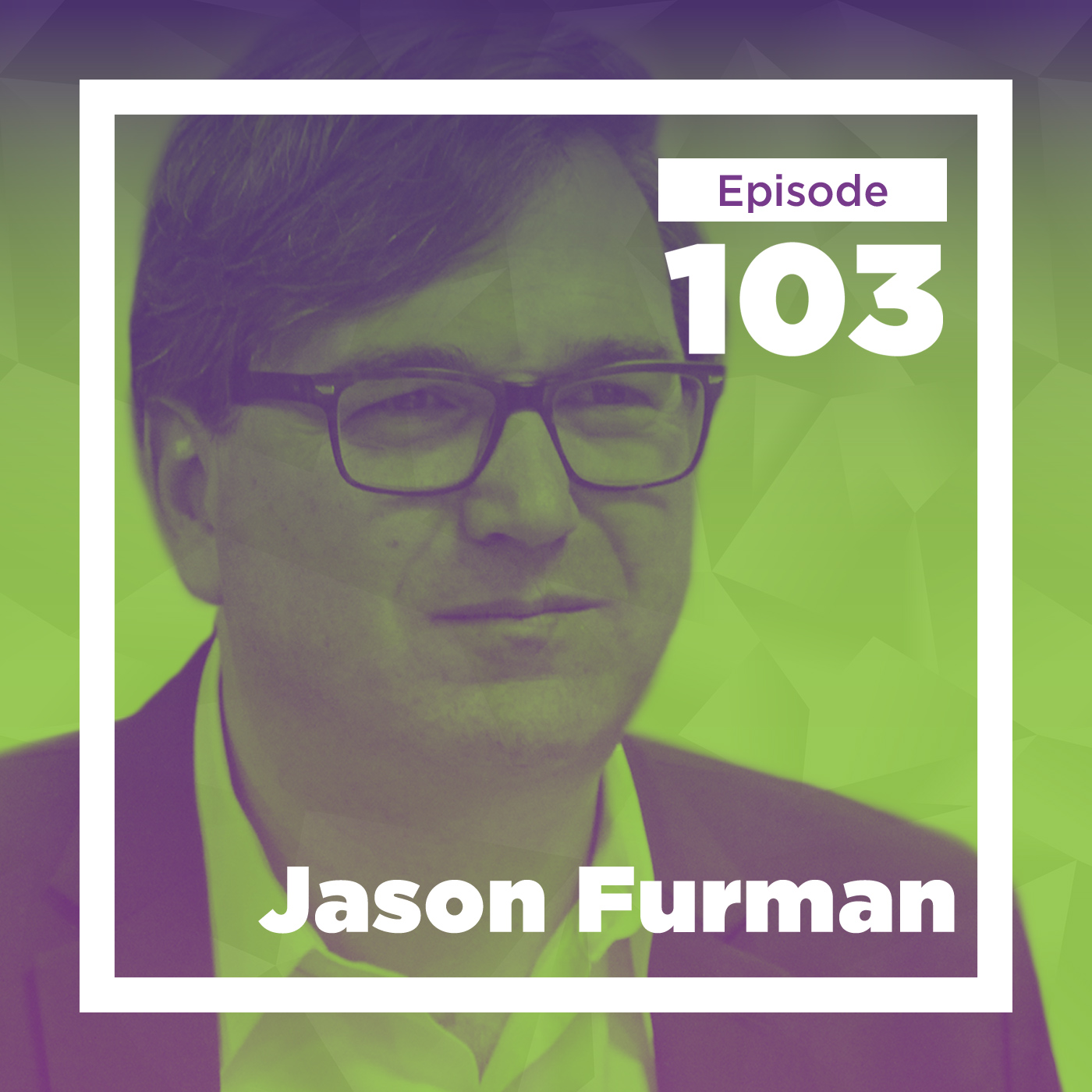 Jason Furman on Productivity, Competition, and Growth
