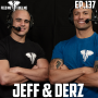 Artwork for EP.137   Jeff and Derz - Ego is Hard Work