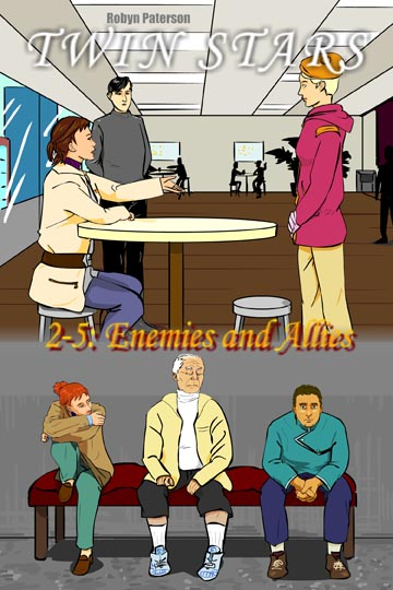 Twin Stars Book Two, Episode Five (205) - Enemies and Allies