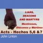 Artwork for Acts - Hechos 5,6&7 - Liars Deacons & Martyrs - Mentirosos Diaconos Y Martires
