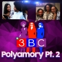 Artwork for Polyamory Pt. 2 | 3BC Podcast | KUDZUKIAN