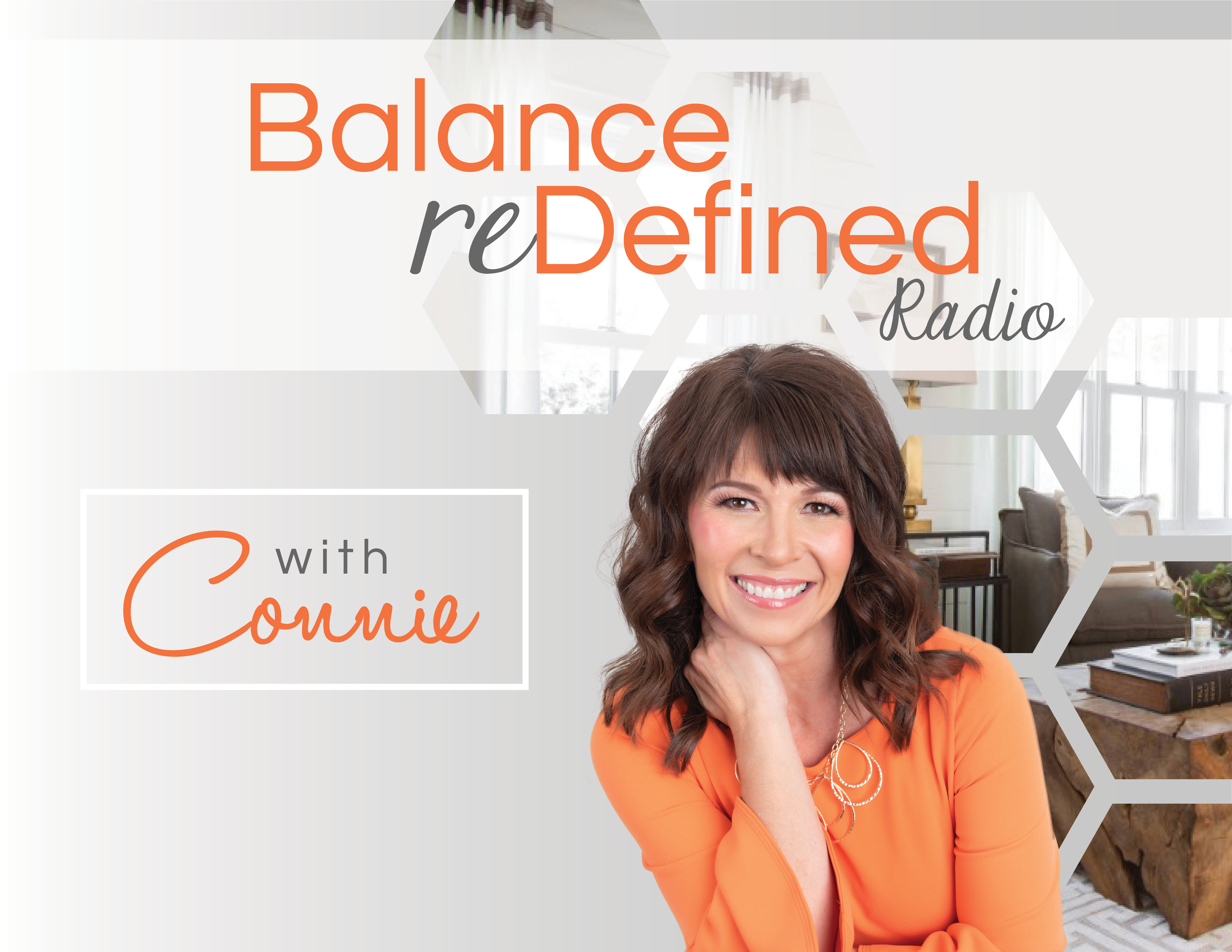 Balance Redefined Radio With Connie Sokol show art