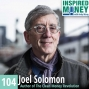Artwork for 104: The Evolution of a Mission Venture Capitalist with Joel Solomon