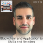 Artwork for DTFT 19: Blockchain and Application to SMEs and Retailers