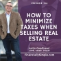 Artwork for How to Minimize Taxes When Selling Real Estate