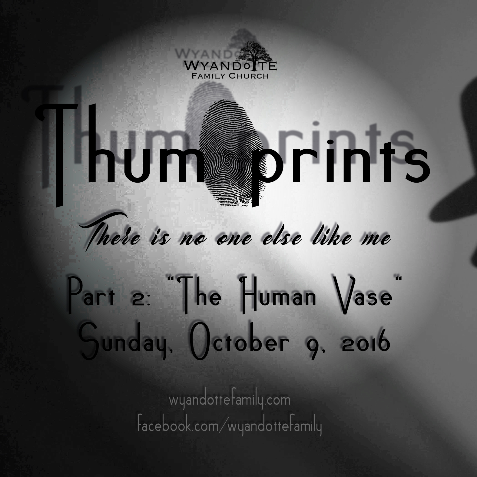 "Thumprints Part 2: ""There is no one Else Like Me"""