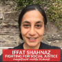 Artwork for 55 Fighting for social justice with Iffat Shahnaz