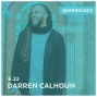 Artwork for Darren Calhoun | Worshiping While Queer - Episode 22