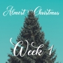 Artwork for Almost Christmas Week 1