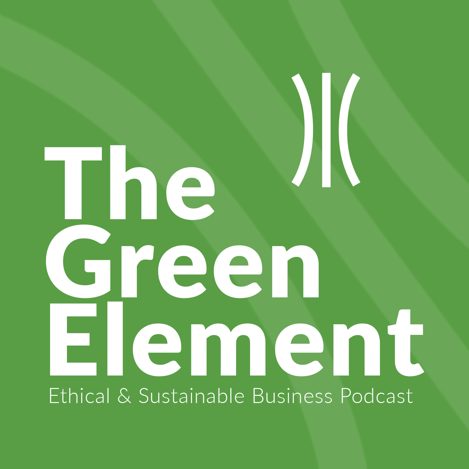 The Green Element: Sustainable Business Podcast show art