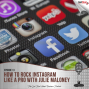 Artwork for How to Rock Instagram Like a Pro with Julie Maloney