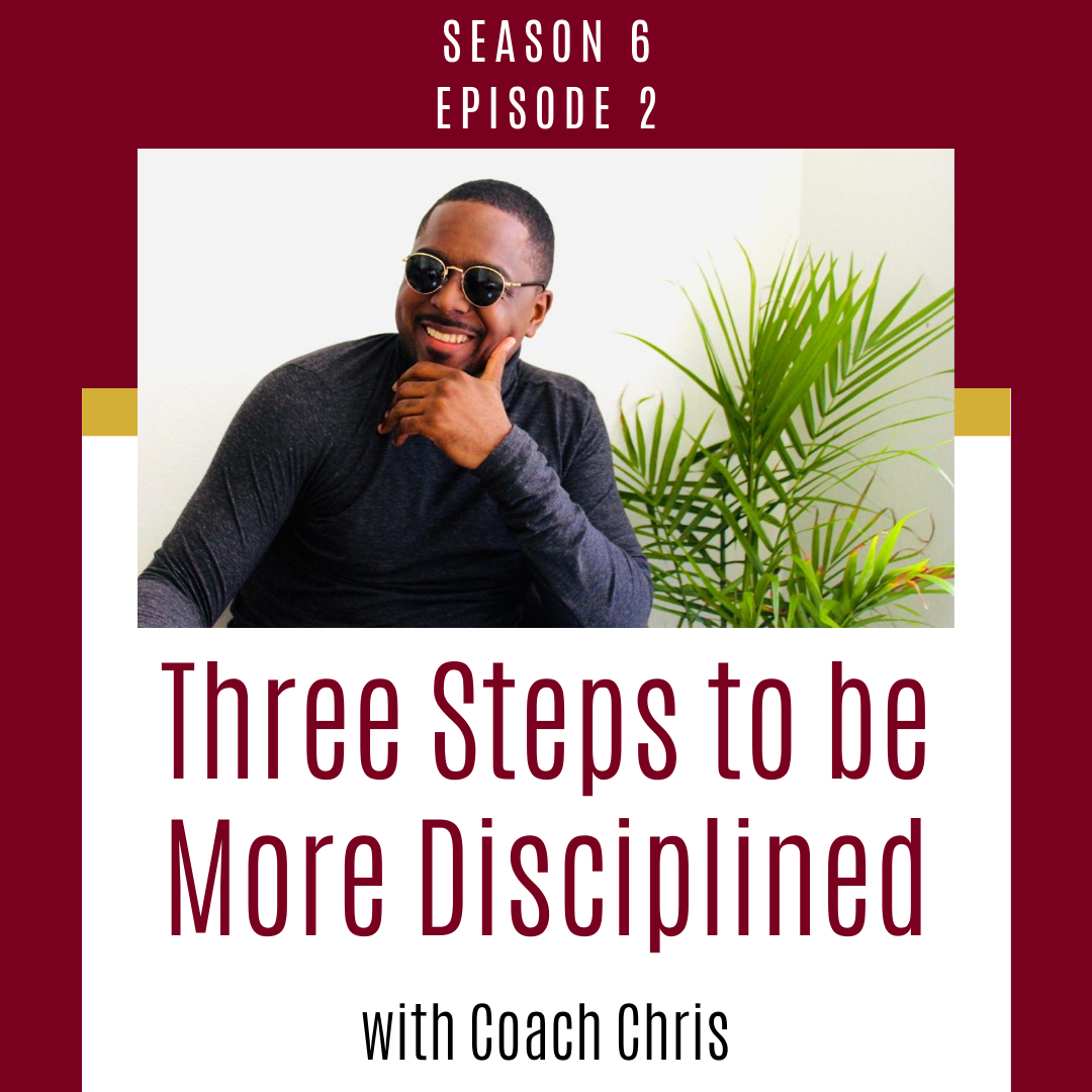 Three Steps to be More Disciplined
