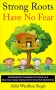 Artwork for Reading With Your Kids - Strong Roots Have No Fear