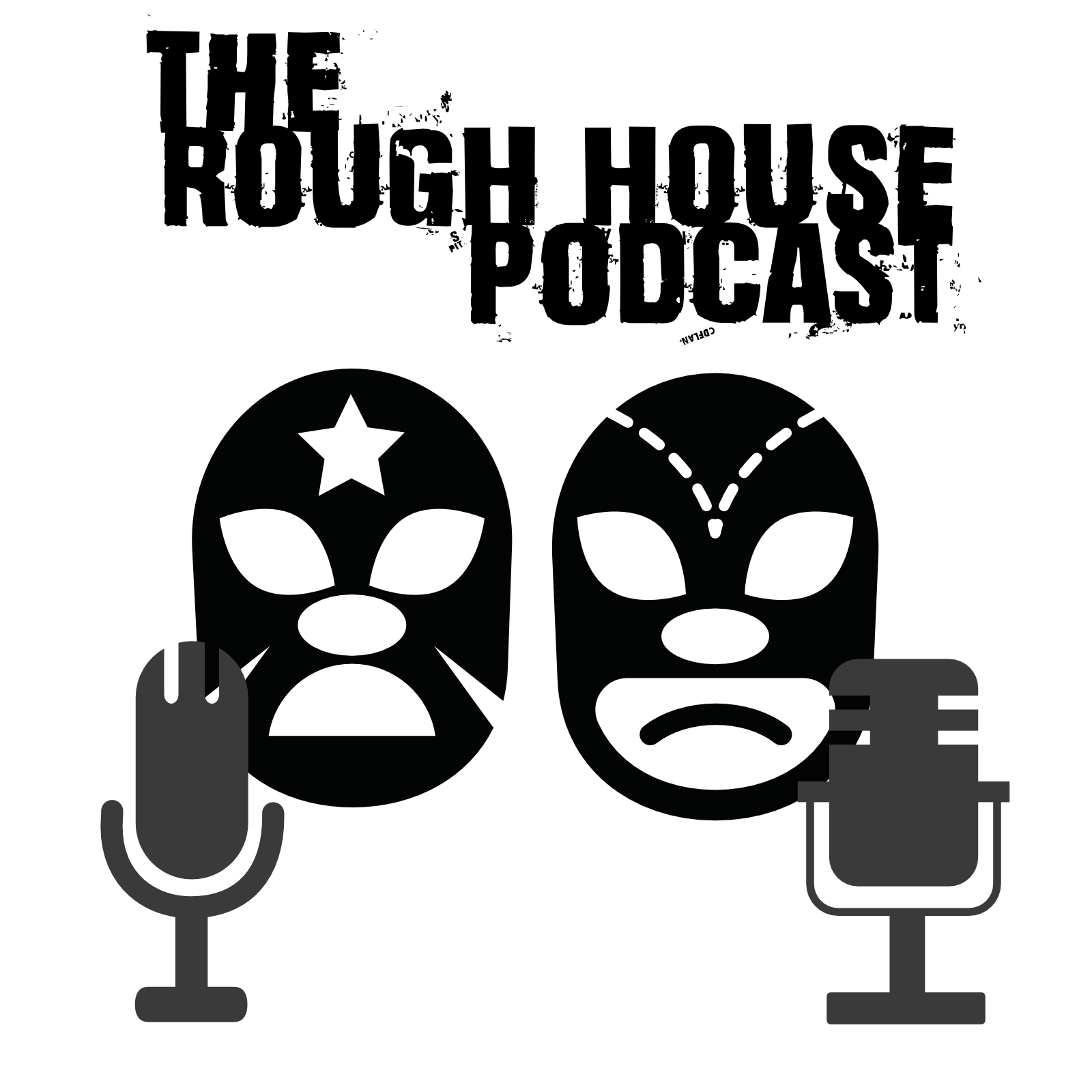 The Rough House Podcast 3.0 show art