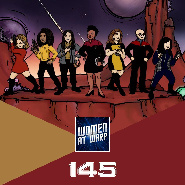 145: Women at Warp: The Next Generation