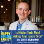 Artwork for Is Hidden Toxic Mold Making your Family Sick w/ Dr. Scott Richmond