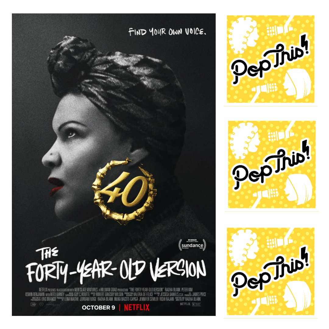 Pop This! Podcast Episode 272: The 40-Year Old Version