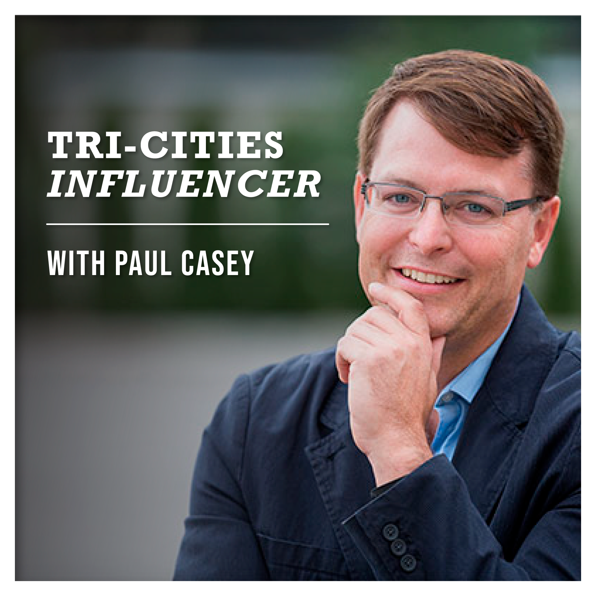 Artwork for 46. Tri-Cities Influencer Podcast featuring Will Wang