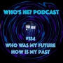 Artwork for Doctor Who: Who's He? Podcast #334 Who was my future now is my past