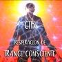 Artwork for Podcast 7: CTB, Respiración de Trance Consciente WOW!!
