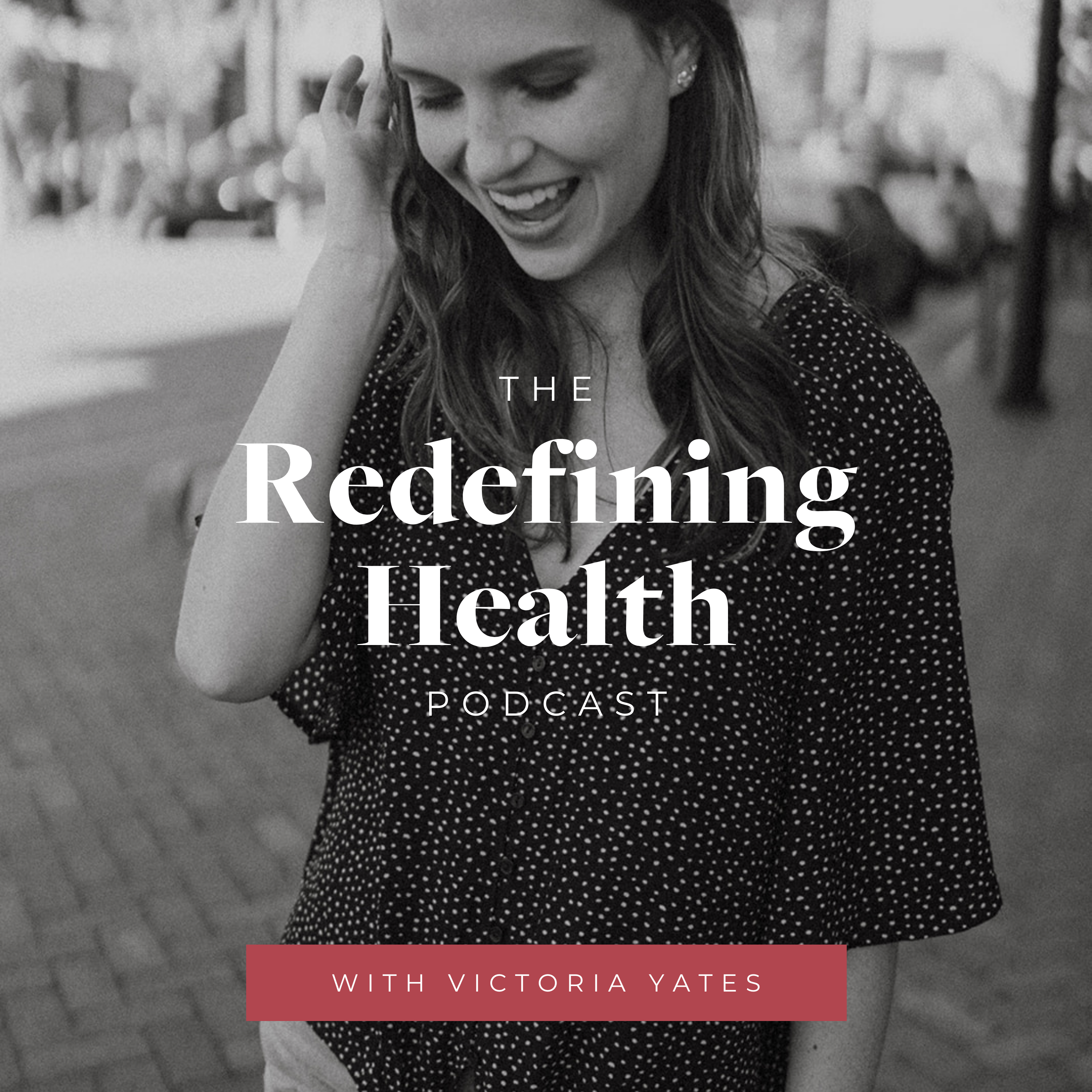 Redefining Health Podcast show art