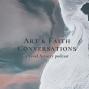 "Artwork for Season 2 EP9:  ""Fearless Creativity"" with prophetic painter Codye Reystead"