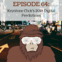 Artwork for Ep 64 - Keystone Click's 2018 Digital Predictions