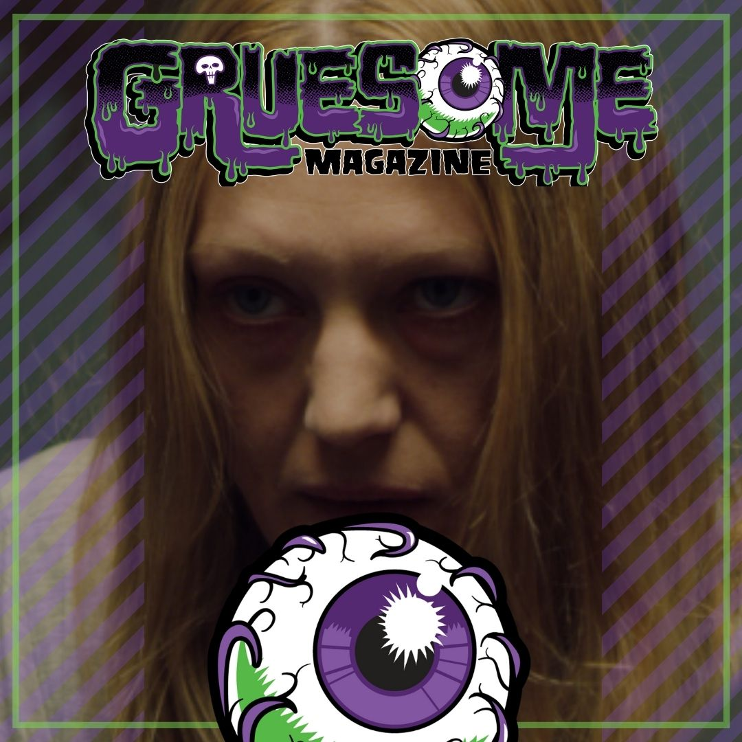 Gruesome Magazine - Horror Movie Reviews and Interviews