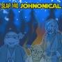 Artwork for Ep. 140: Johnonical