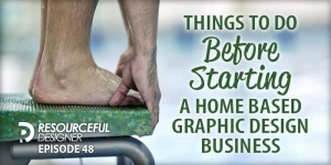 Things To Do Before Starting A Home Based Graphic Design Business - RD048