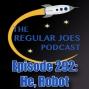 Artwork for Episode 292: He, Robot