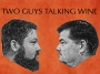 """Artwork for US laws have nothing on Canada...I spoke with the hosts of  """"Two Guys Talking Wine"""""""