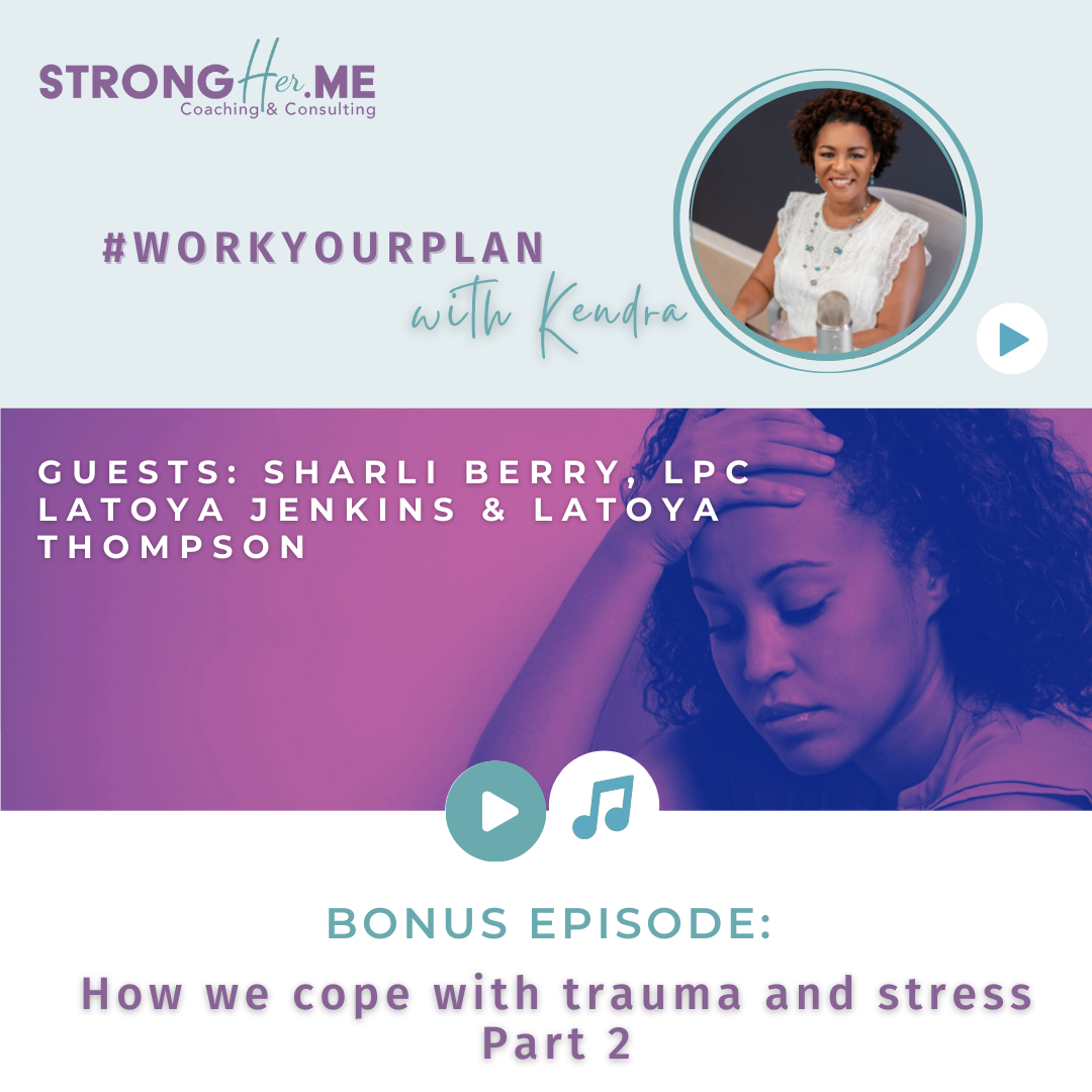 how to cope with trauma and stress pt 2