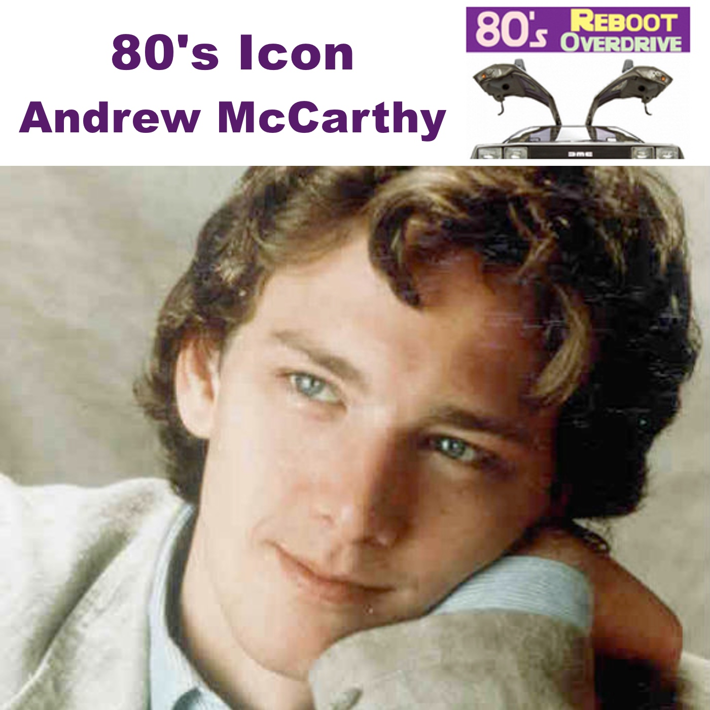 80's Icon Andrew McCarthy