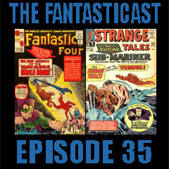 Episode 35: Fantastic Four #31, Strange Tales #125 & Amazing Spider-Man #17
