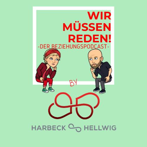 WIR MÜSSEN REDEN! Der Beziehungs-Podcast show art
