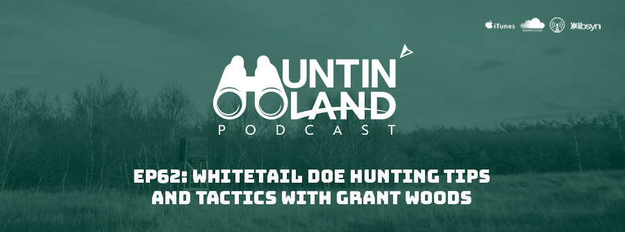 Dr. Grant Woods on Huntin Land Podcast