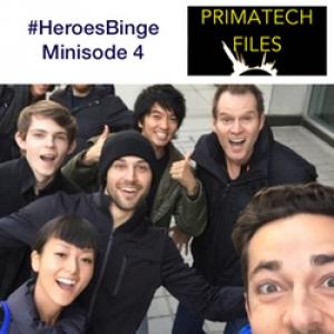 051 – #HeroesBinge Minisode 4