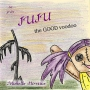 Artwork for Storytime: Juju the Good Voodoo by Michelle Hirstius