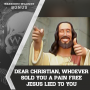 Artwork for #DOUGCAST Dear Christian, Whoever Sold You A Pain Free Jesus Lied To You