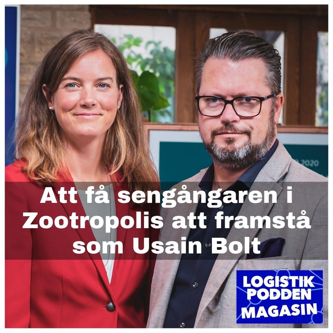 Logistikpodden Magasin #30 - Att få sengångaren i Zootropolis att framstå som Usain Bolt
