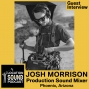 Artwork for 049 Josh Morrison -  Production Sound Mixer and Boom Op based out of Phoenix, Arizona