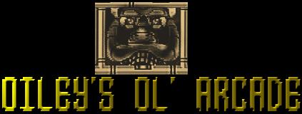 Oileys Ol' Arcade EP 1 - PILOT