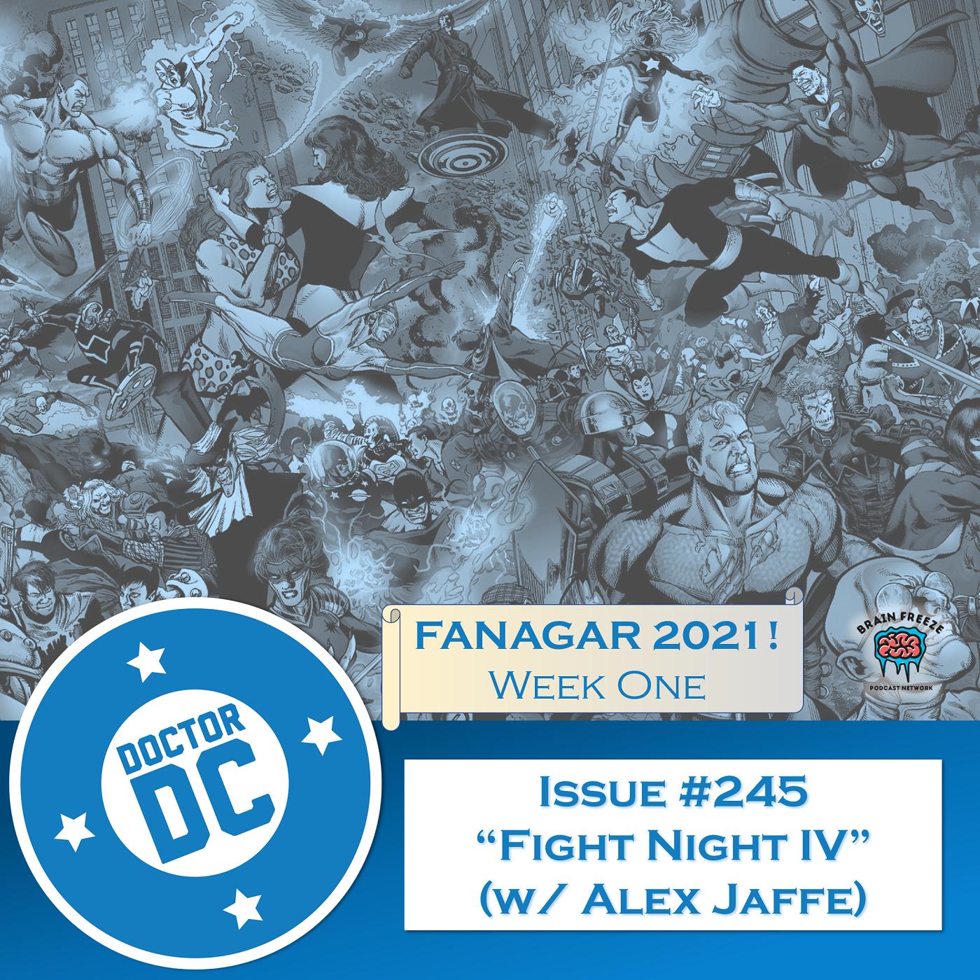 """Issue #245 - """"Fight Night IV"""" (w/ Alex Jaffe) show art"""