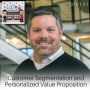 Artwork for DTFT 21: Customer Segmentation and Personalized Value Proposition