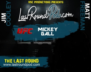 TLR #54 - Mickey Gall UFC