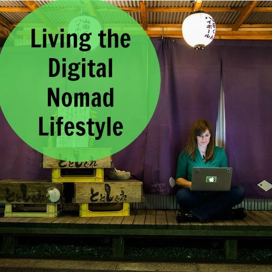 [243] Living the Digital Nomad Lifestyle