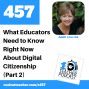 Artwork for What Educators Need to Know Right Now About Digital Citizenship - Part 2