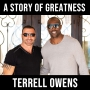 Artwork for A Story of Greatness -w Terrell Owens